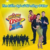 MR & MS O'STAR - Tìm kiếm đại sứ tài năng  O'STAR